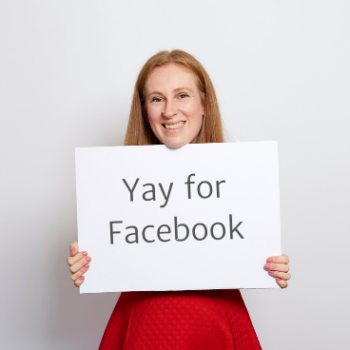 Facebook groups: Kate Merryweather holding sign that reads 'Yay for Facebook'