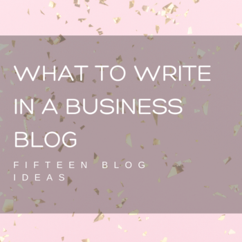 What to Write IN A BUISINESS BLOG